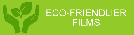 Eco-Friendlier Films